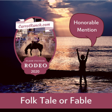 Honorable Mention Fable/Folk Tale